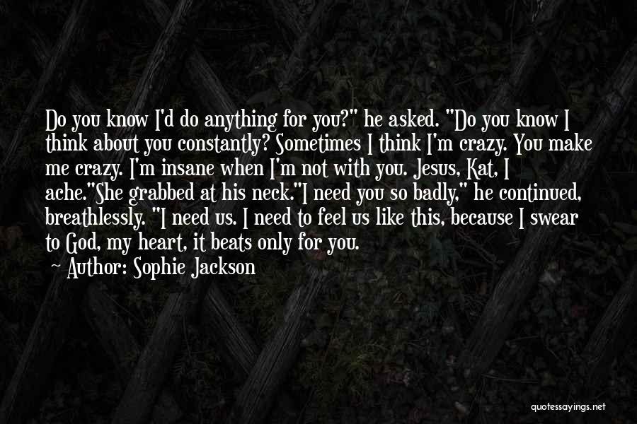 Sophie Jackson Quotes 389493