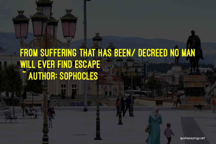 Sophocles Quotes 1699174