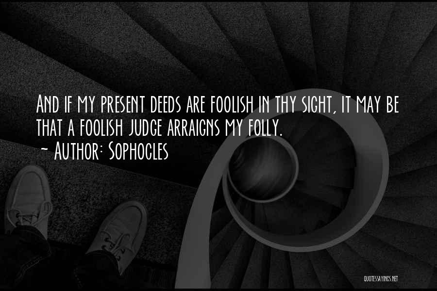 Sophocles Quotes 1821605