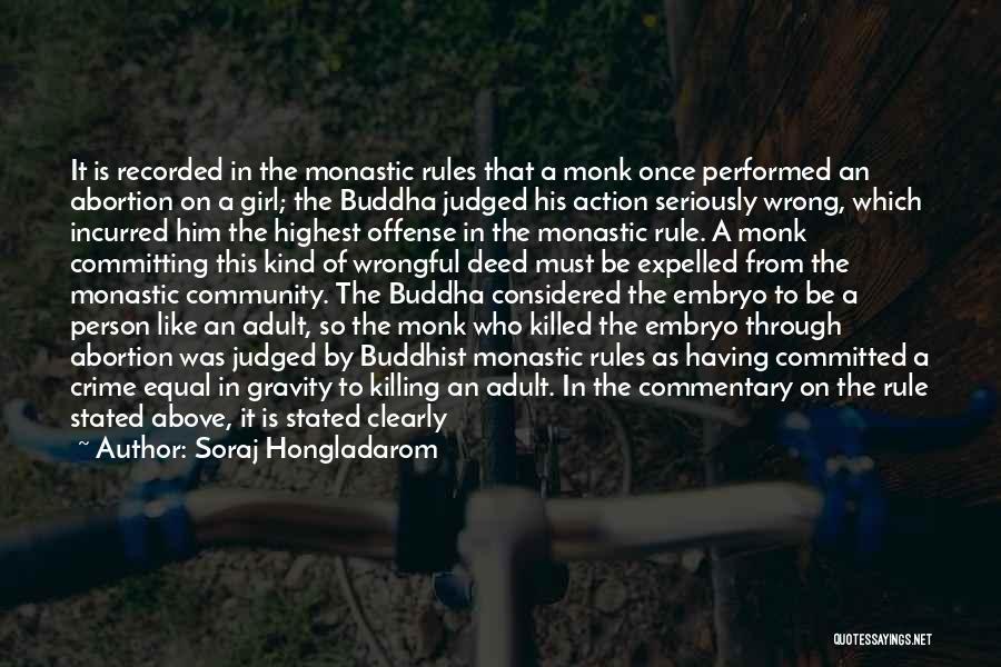 Soraj Hongladarom Quotes 2151745