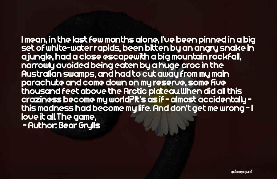Sore Back Quotes By Bear Grylls