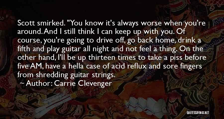 Sore Back Quotes By Carrie Clevenger