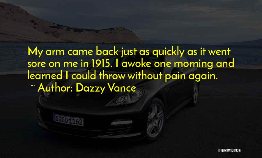 Sore Back Quotes By Dazzy Vance