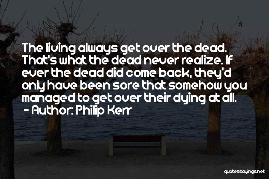 Sore Back Quotes By Philip Kerr