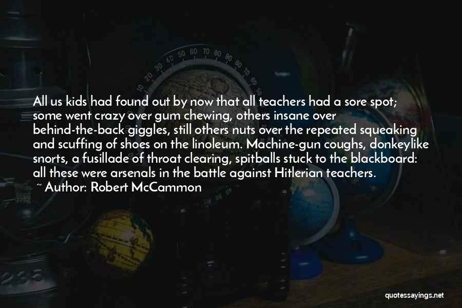 Sore Back Quotes By Robert McCammon