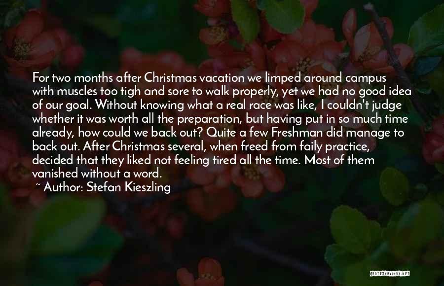 Sore Back Quotes By Stefan Kieszling