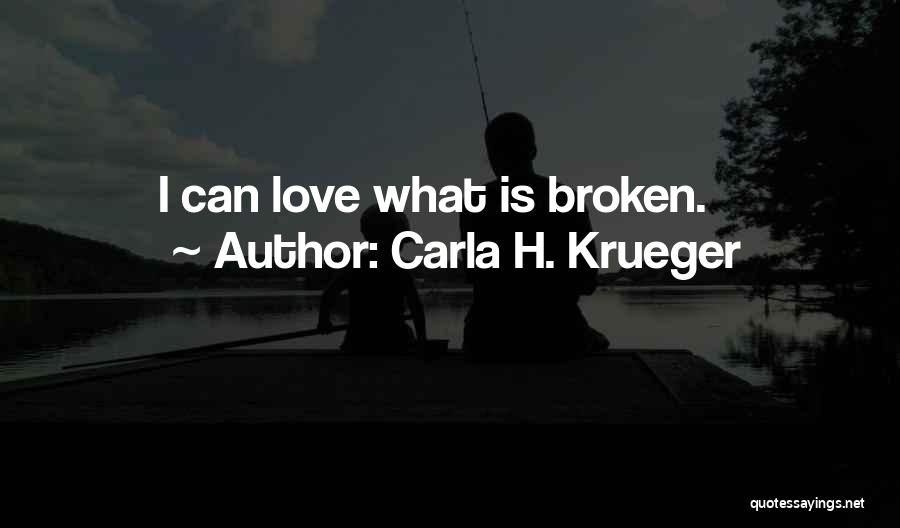 Sorrow And Friendship Quotes By Carla H. Krueger