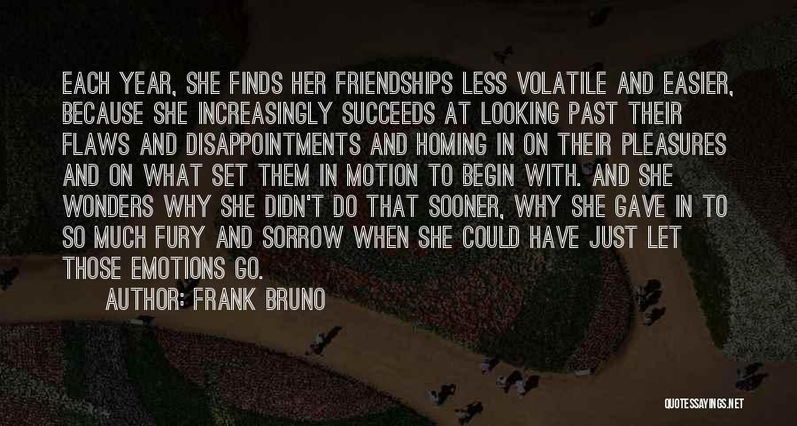 Sorrow And Friendship Quotes By Frank Bruno
