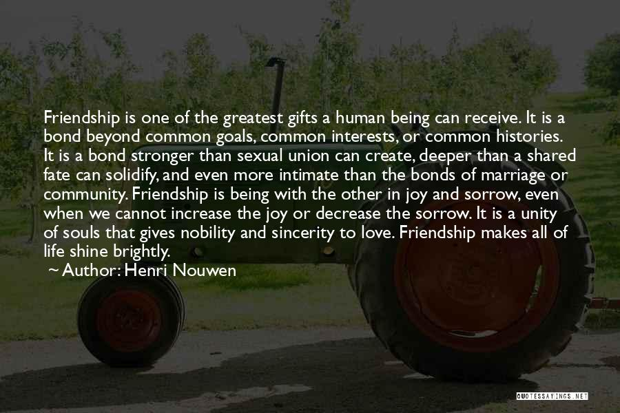 Sorrow And Friendship Quotes By Henri Nouwen
