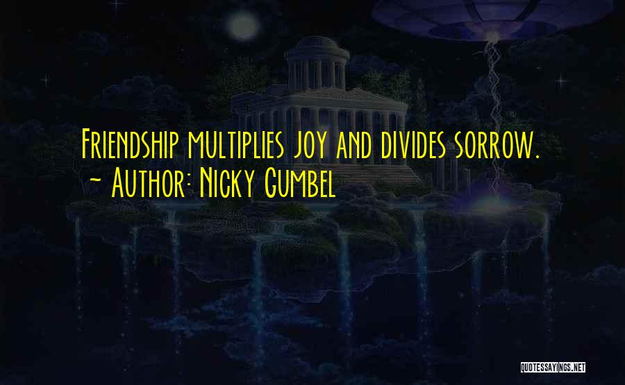 Sorrow And Friendship Quotes By Nicky Gumbel