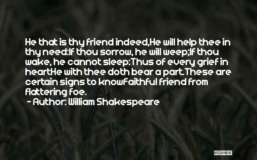 Sorrow And Friendship Quotes By William Shakespeare