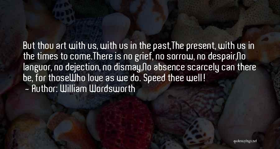 Sorrow And Friendship Quotes By William Wordsworth