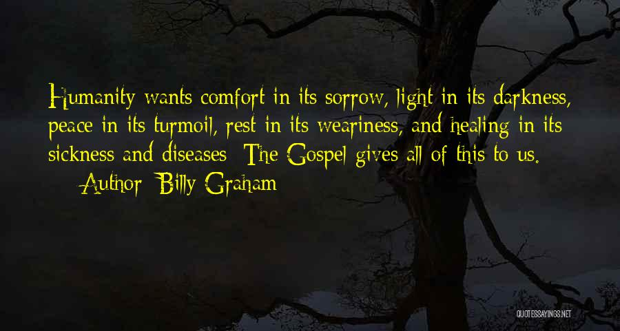 Sorrow And Healing Quotes By Billy Graham