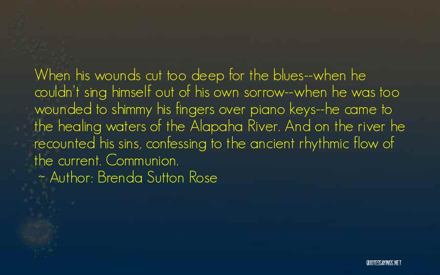 Sorrow And Healing Quotes By Brenda Sutton Rose