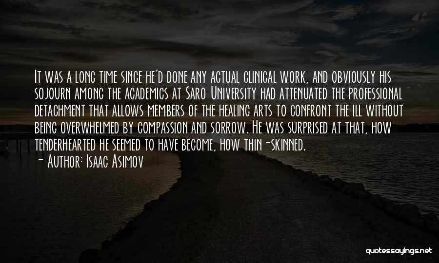Sorrow And Healing Quotes By Isaac Asimov