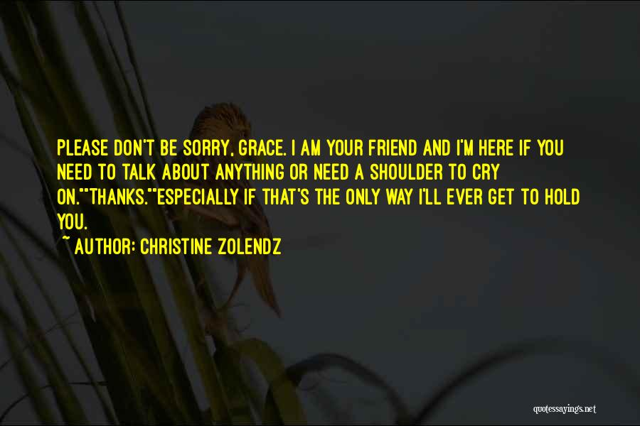 Sorry About That Quotes By Christine Zolendz