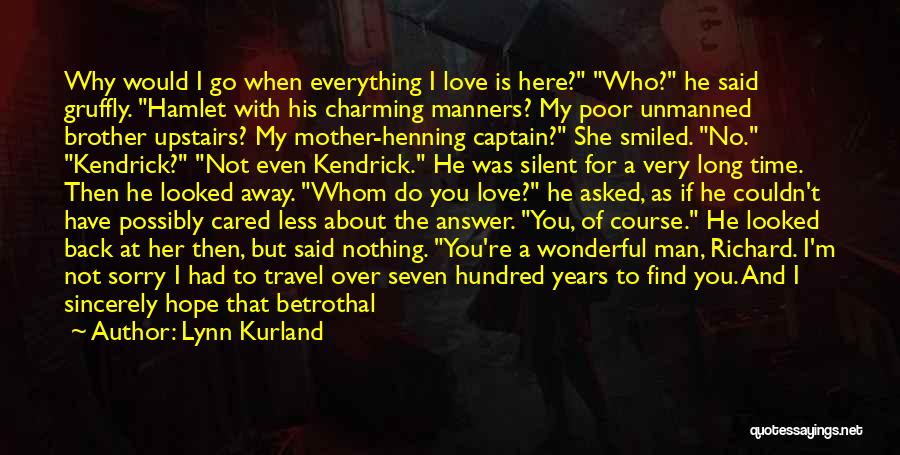 Sorry About That Quotes By Lynn Kurland