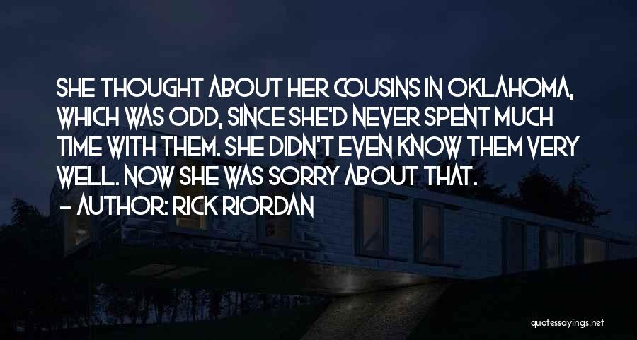 Sorry About That Quotes By Rick Riordan