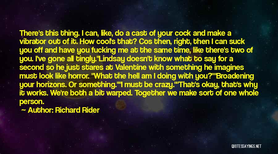 Sorry Doesn't Make It Right Quotes By Richard Rider