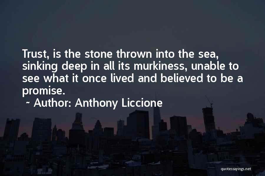Sorry For Broken Promises Quotes By Anthony Liccione