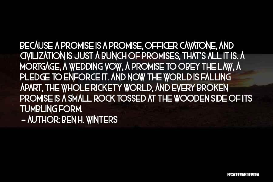 Sorry For Broken Promises Quotes By Ben H. Winters