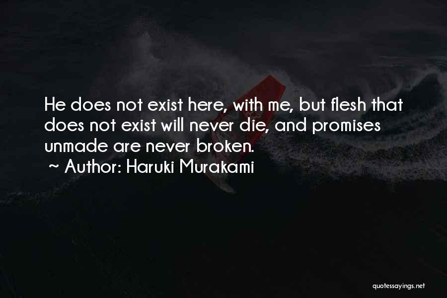 Sorry For Broken Promises Quotes By Haruki Murakami