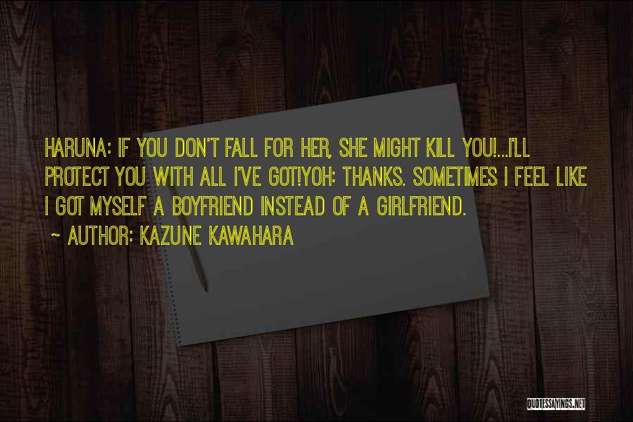 Sorry For My Girlfriend Quotes By Kazune Kawahara