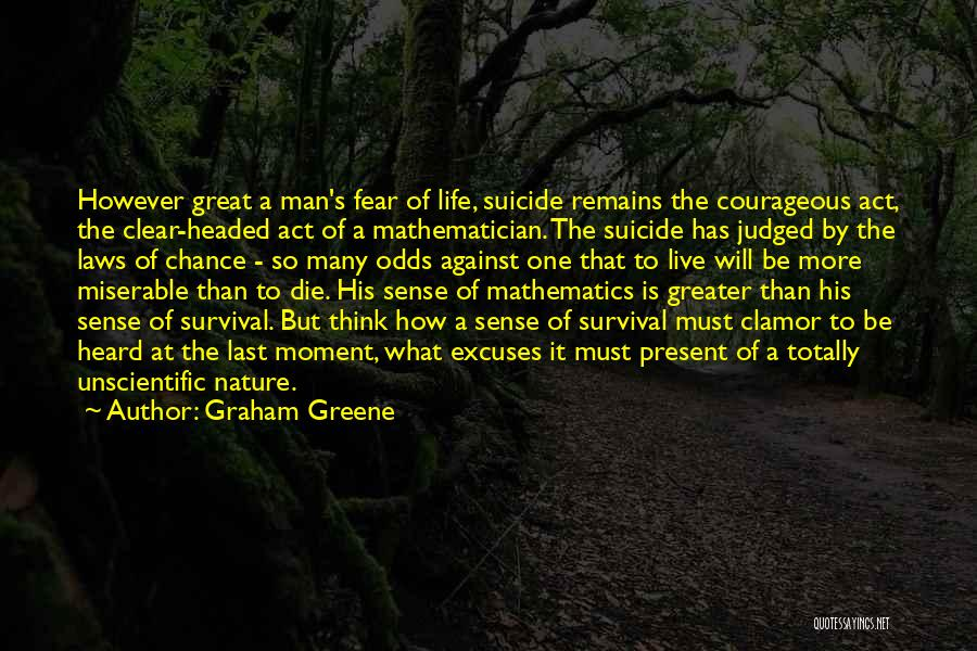 Sorry Last Chance Quotes By Graham Greene