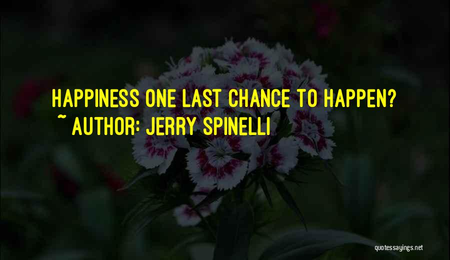 Sorry Last Chance Quotes By Jerry Spinelli