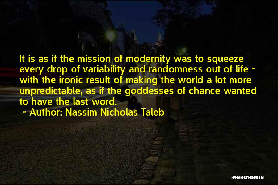Sorry Last Chance Quotes By Nassim Nicholas Taleb