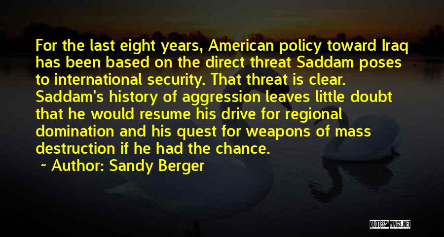 Sorry Last Chance Quotes By Sandy Berger