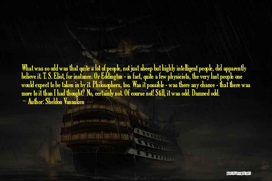 Sorry Last Chance Quotes By Sheldon Vanauken