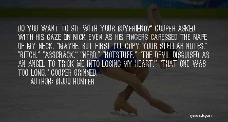 Sorry To Boyfriend Quotes By Bijou Hunter