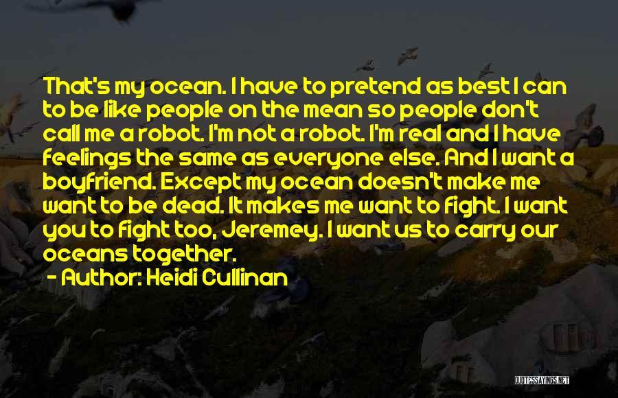 Sorry To Boyfriend Quotes By Heidi Cullinan