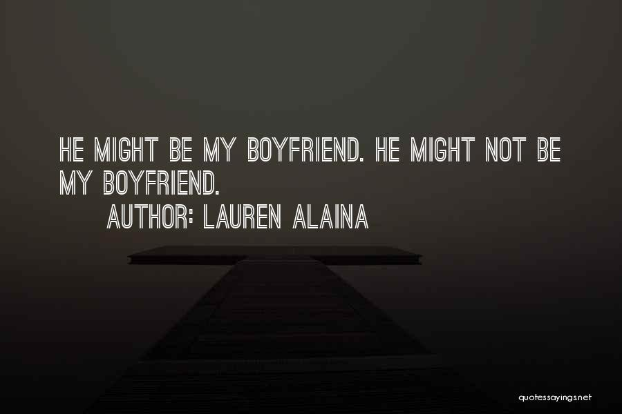 Sorry To Boyfriend Quotes By Lauren Alaina