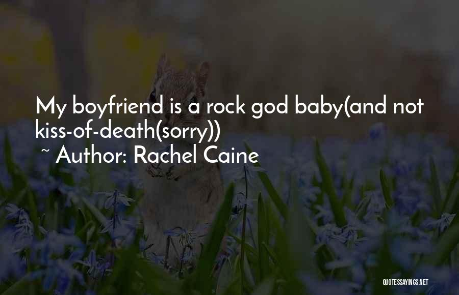 Sorry To Boyfriend Quotes By Rachel Caine