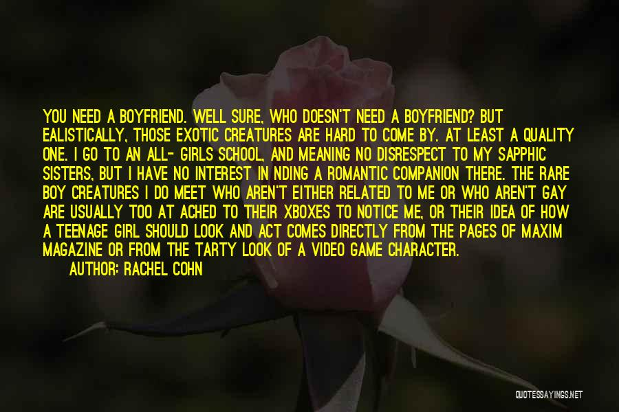Sorry To Boyfriend Quotes By Rachel Cohn