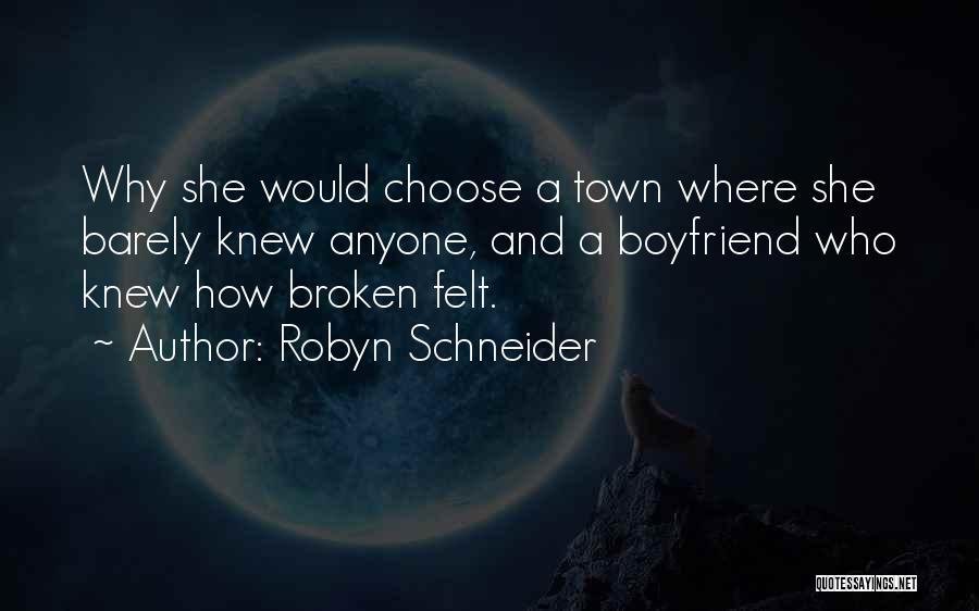 Sorry To Boyfriend Quotes By Robyn Schneider