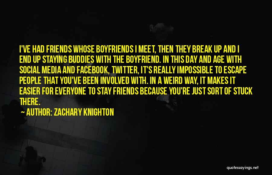 Sorry To Boyfriend Quotes By Zachary Knighton