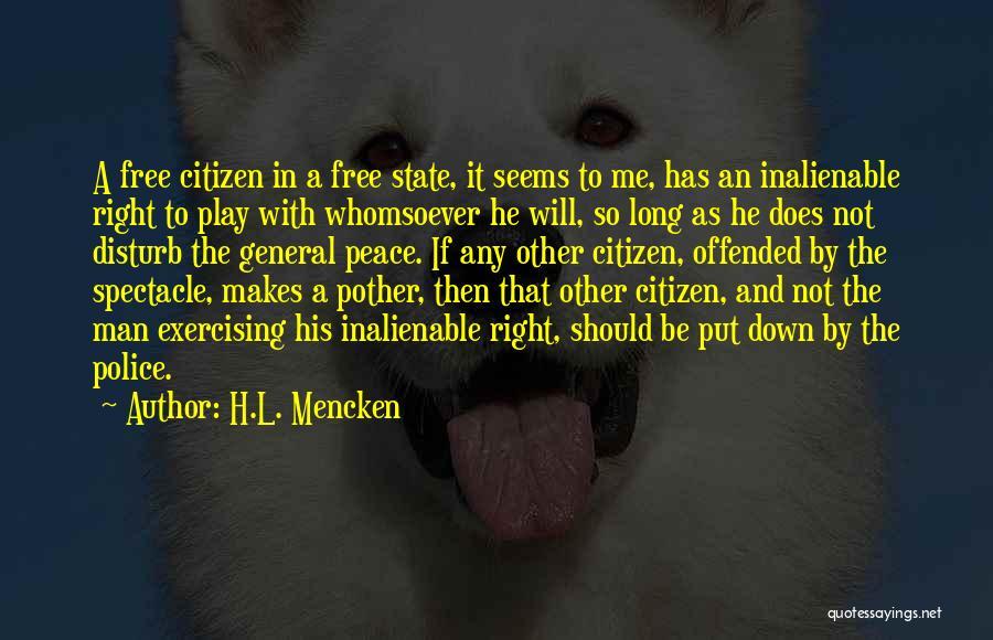 Sorry To Disturb U Quotes By H.L. Mencken