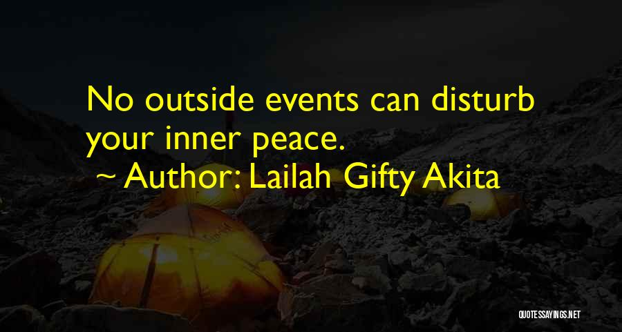 Sorry To Disturb U Quotes By Lailah Gifty Akita