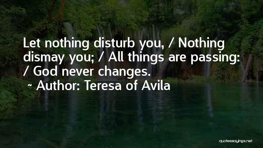 Sorry To Disturb U Quotes By Teresa Of Avila