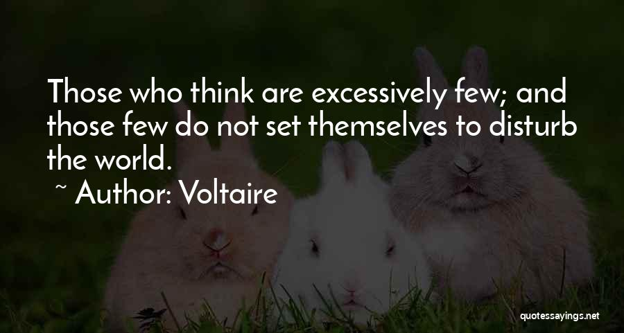 Sorry To Disturb U Quotes By Voltaire
