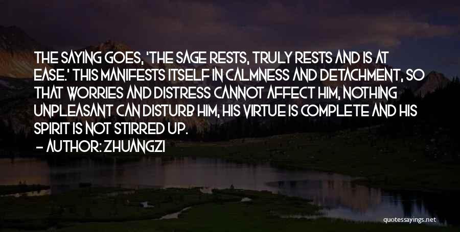Sorry To Disturb U Quotes By Zhuangzi
