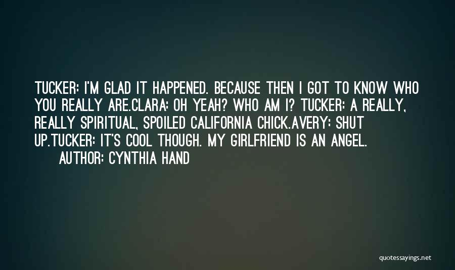 Sorry To My Girlfriend Quotes By Cynthia Hand