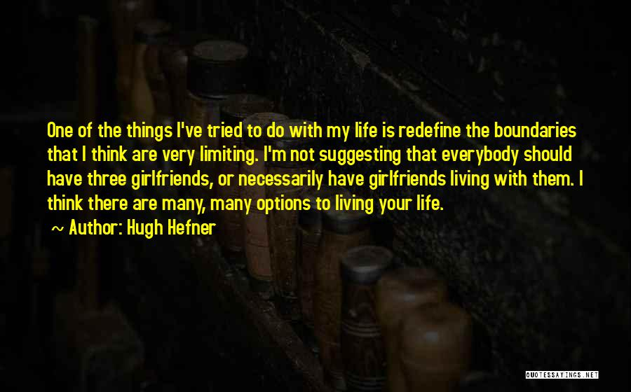 Sorry To My Girlfriend Quotes By Hugh Hefner