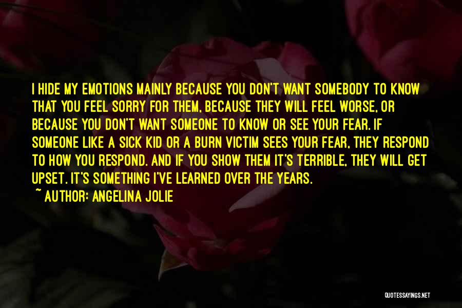 Sorry You're Sick Quotes By Angelina Jolie