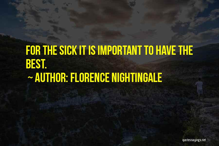 Sorry You're Sick Quotes By Florence Nightingale