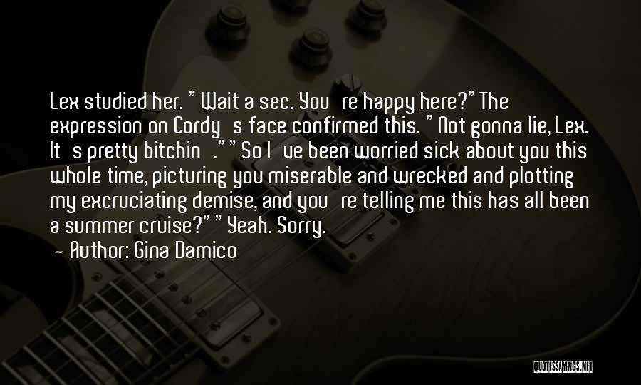 Sorry You're Sick Quotes By Gina Damico