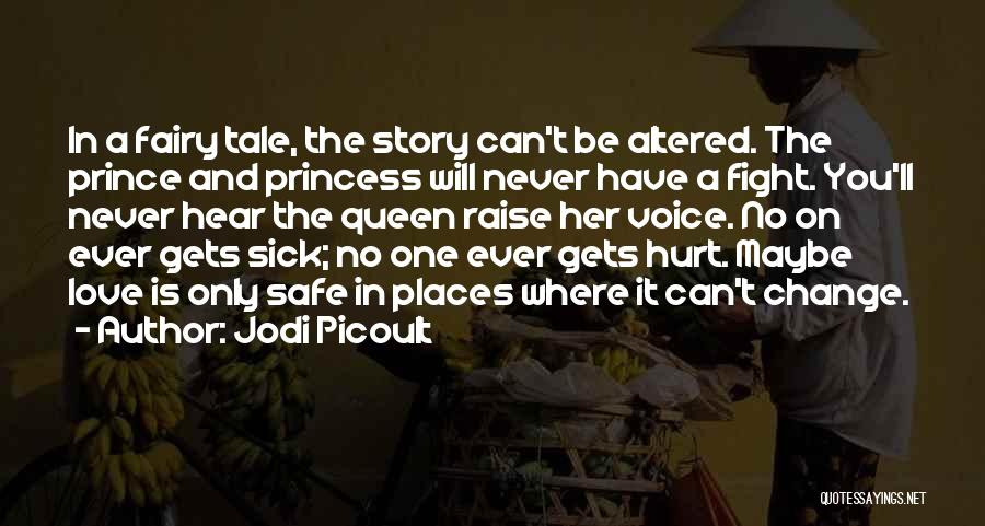Sorry You're Sick Quotes By Jodi Picoult